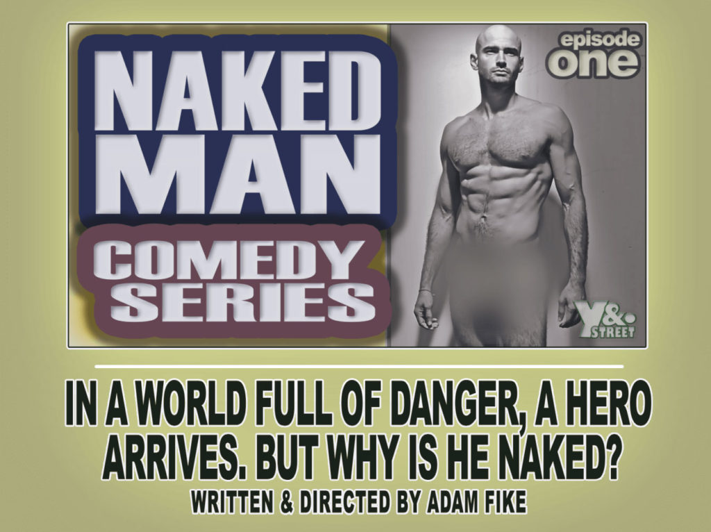 Naked Man Episode 1