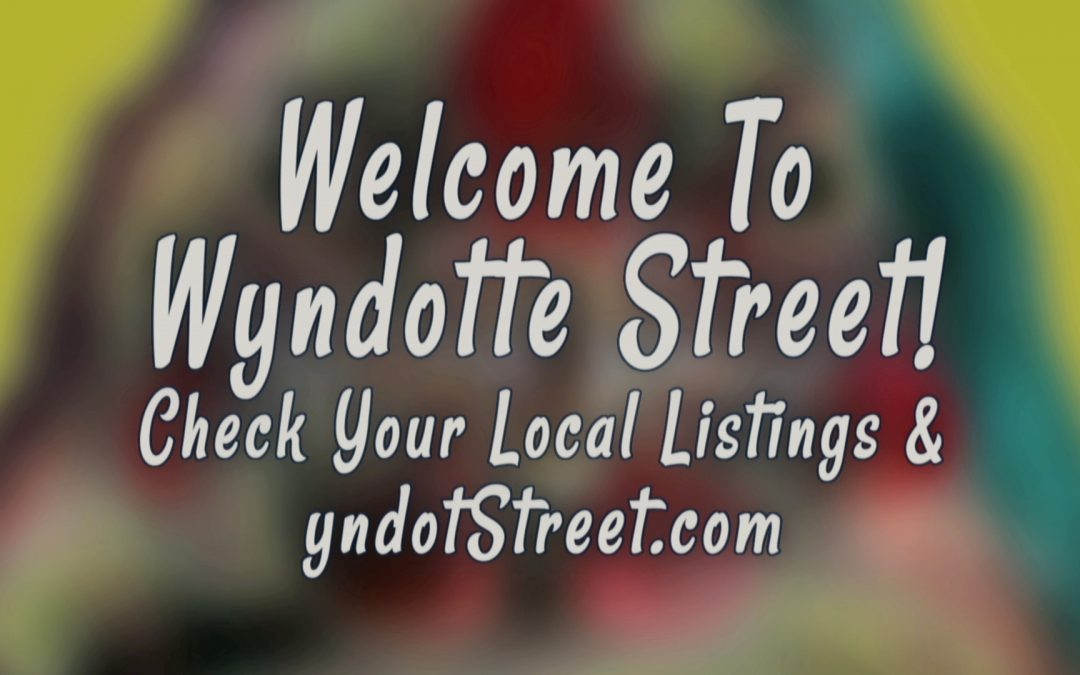 Wyndotte Street Now On Cox Cable!